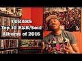 tubars top 10 rb soul albums of 2016
