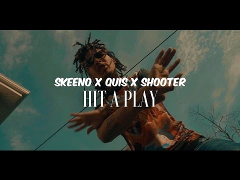 Skeeno - Hit A Play Ft Quis & Shooter (Music Video) KB Films