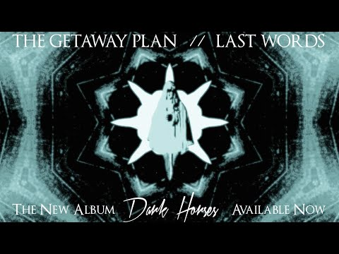 The Getaway Plan - Last Words [OFFICIAL AUDIO]