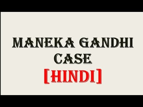 Maneka Gandhi vs Union Of India Case, 1978