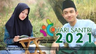 Download Lagu Official - Lagu Hari Santri Nasional 2018 + Lirik mp3