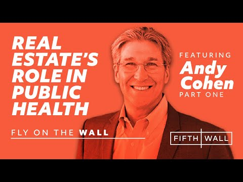 Part I, Fly on the Wall Ep. 29: Andy Cohen, Gensler + Brendan Wallace, Fifth Wall
