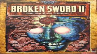 Broken Sword 2 The Smoking Mirror Full Complete Original Soundtrack