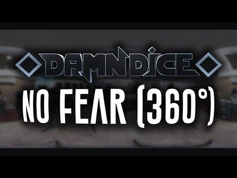 "DAMN DICE - ""No Fear"" 360° (VR)"