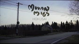 MUUAN MIES : HOKUSAI