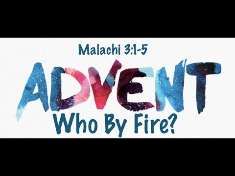 Advent - Who By Fire