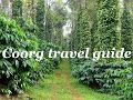 Coorg tourist places In and Around / Coorg travel guide / Coorg food / Coorg shopping - Karnataka