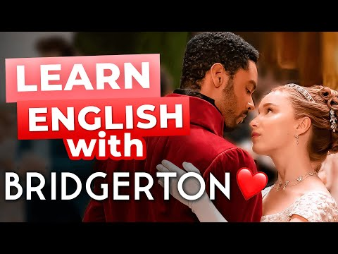 Learn English With Bridgerton | English for Romance