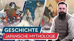 Geschichte: Japanische Mythologie Teil 1 - Kami, Shinto & Buddhismus