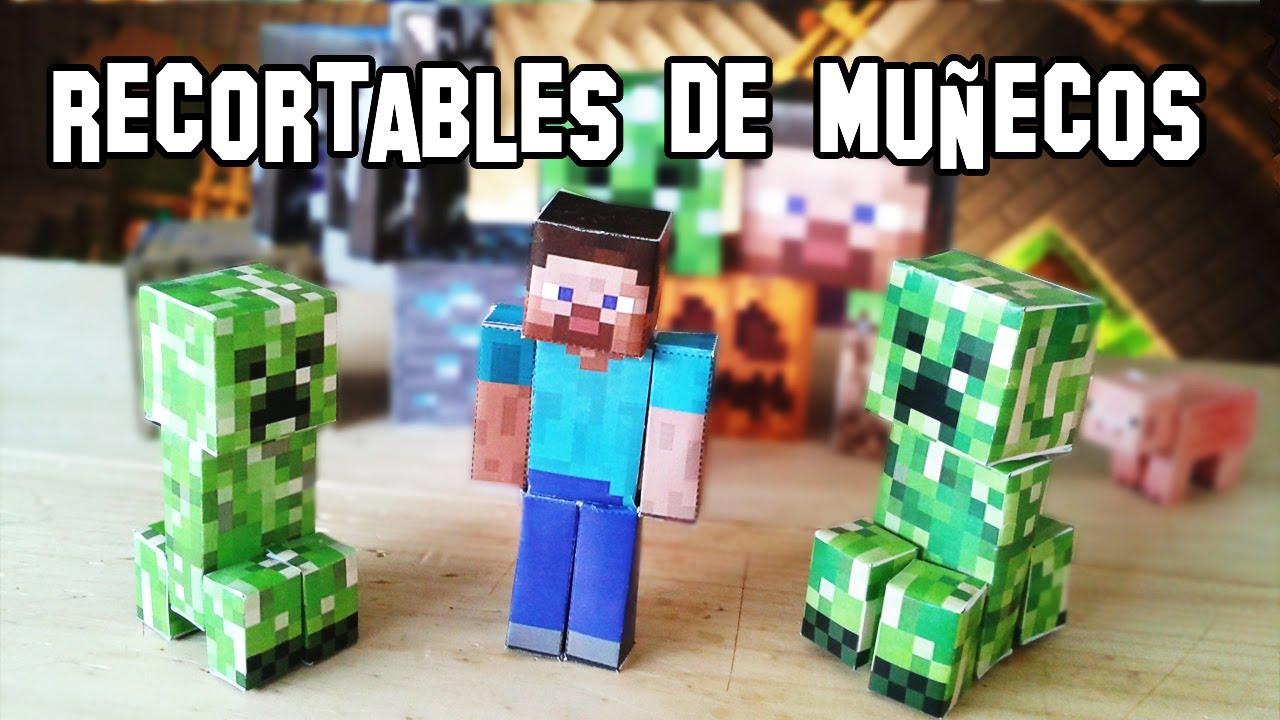 Como Hacer Los Munecos Y Personajes De Minecraft Papercraft