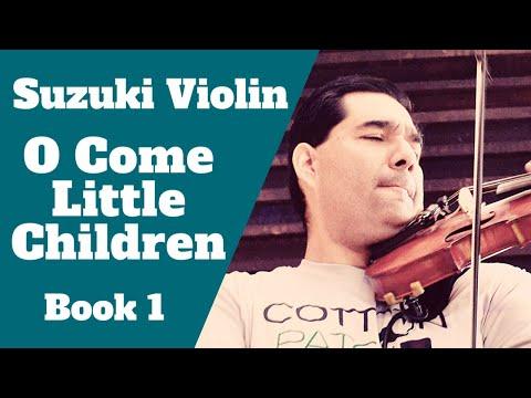 Suzuki Violin - O Come Little Children - Practice Video