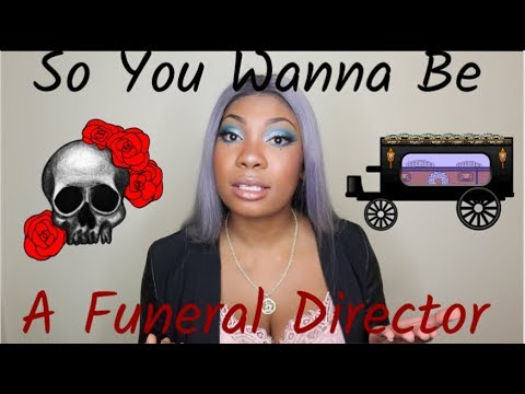 MORTICIA THE MORTICIAN: So You Wanna Be A Funeral Director? || Breyonce Virgo