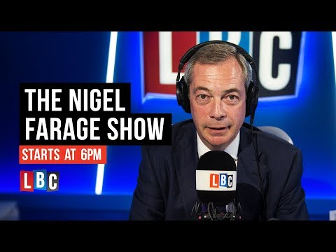 The Nigel Farage Show: 18th October 2018