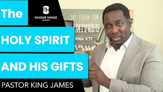 The Holy Spirit & His Gifts | Pastor King James | 21 June 2020