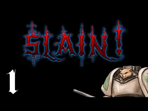 Slain! - Part 1 - Commence the Metal [Slain! Gameplay / Let'