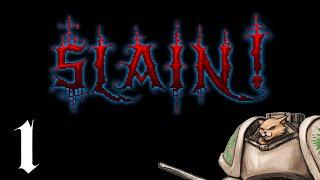 Slain! - Part 1 - Commence the Metal [Slain! Gameplay / Let