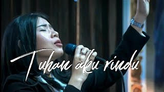 TUHAN AKU RINDU ( Lagu Rohani Kristen ) by Rachel Mutiara