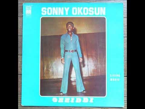 """Living Music (full album) - Sonny Okosun """"Ozziddi"""" [1977 Ghana Funk]"""
