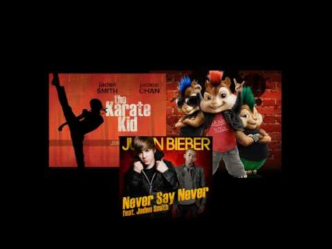 Justin Bieber (feat. Jaden Smith)- Never Say Never (feat. the Chipmunks) Non-Official