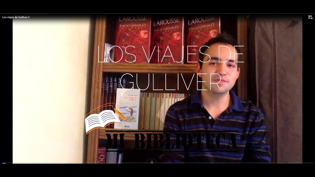 "Resumen ""Los Viajes De Gulliver"" (Jonathan Swift) YouTube"