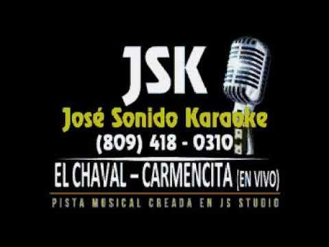 El Chaval   Carmencita JS Studio En Vivo Letras Lyrics