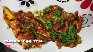 Masala Egg Trio | Easy, Tasty & Quick Egg Recipe | Best with Rice or Chapati