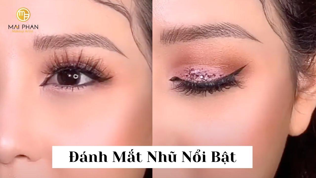 (chi tiết) Mắt Nhũ Nổi Bật   Mai Phan Makeup
