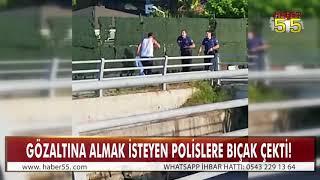 SAMSUN'DA ÖFKELİ ŞAHIS POLİSE BIÇAK DOĞRULTTU!