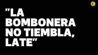 La Bombonera no tiembla, late | El Comercio