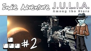 Indie Adventure - JULIA Among the Stars - Ep02