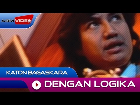 Katon Bagaskara - Dengan Logika | Official Video