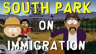 Video The Politics of South Park: Immigration download MP3, 3GP, MP4, WEBM, AVI, FLV November 2017