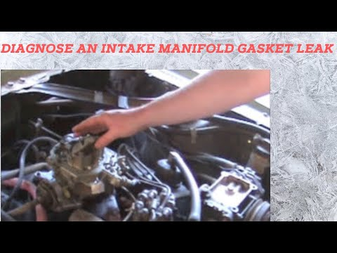 How to Diagnose an Intake Manifold Gasket Leak