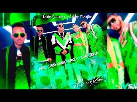 Anuel AA, Daddy Yankee, Karol G, Ozuna & J Balvin - China [Mambo Remix] La Doble C