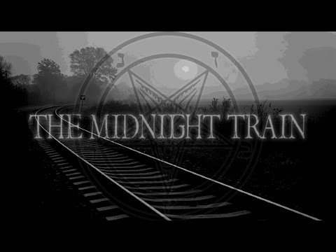 Midnight Train | Creepypasta