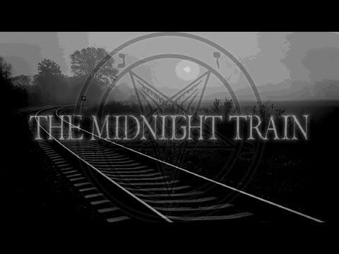 Midnight Train | Creepypasta