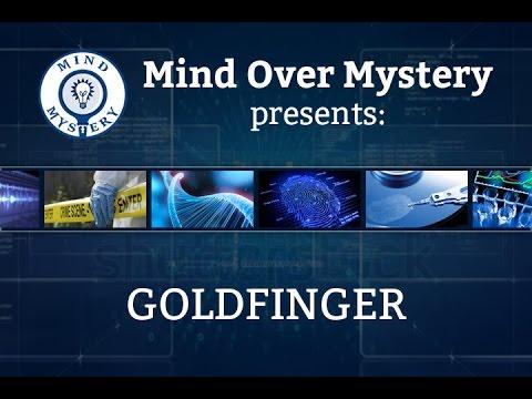 """Mind Over Mystery: John """"GOLDFINGER"""" Palmer"""
