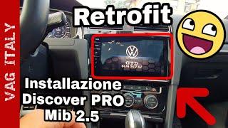 "Retrofit Discover Pro 9.2"" su VW Golf 7.5 GTD 2018"