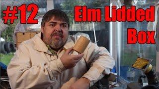 #12 Elm Lidded Box - Wood Turning - Acolyte Turner