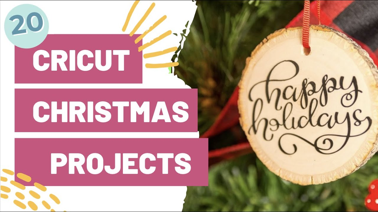 20 Cricut Christmas Projects You Ll Want To Make Today Youtube