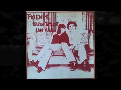 Karen Taylor & Ian Shaw - 1978 Friends...(Granny Records, Uk)