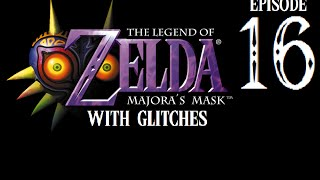 the legend of zelda majora s mask with glitches part 16 frame perfect bs
