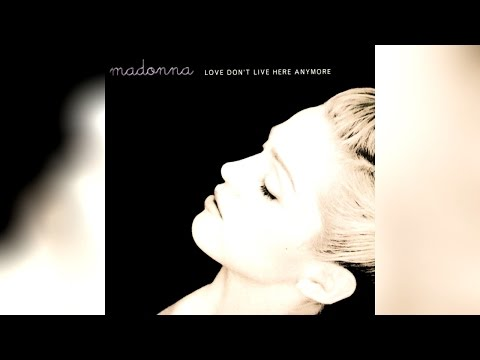 Madonna - Love Don't Live Here Anymore (Early Morning Mix)