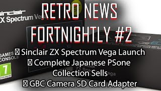 RNF #2: GBC Camera SD Card Adapter, ZX Vega Launch AND MORE