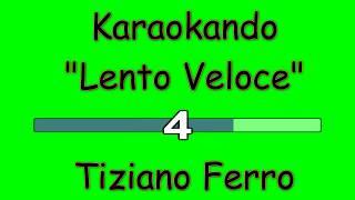 Karaoke Italiano - Lento Veloce - Tiziano Ferro ( Testo )