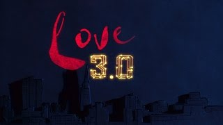 LOVE 3.0