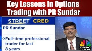 REVEALED: Key Lessons in Options Trading with PR Sundar | CNBC TV18