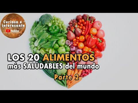 Los 20 ALIMENTOS ms SALUDABLES del mundo. Comida y Nutricin saludable. Parte# 2