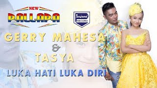 Video LUKA HATI LUKA DIRI - gerry & tasya - NEW PALLAPA download MP3, 3GP, MP4, WEBM, AVI, FLV Oktober 2017