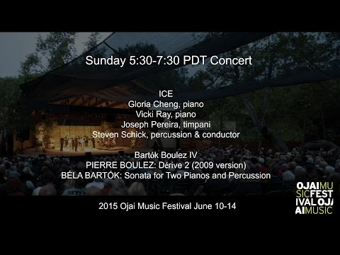 Ojai Music Festival 2015:  Sunday 5:30PM concert
